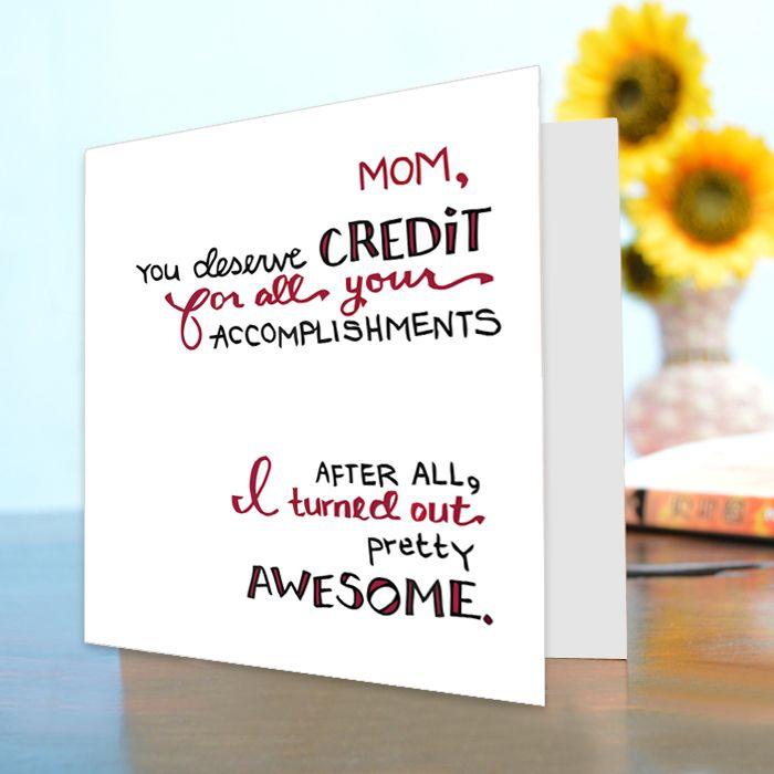 Mom You Deserve Credit