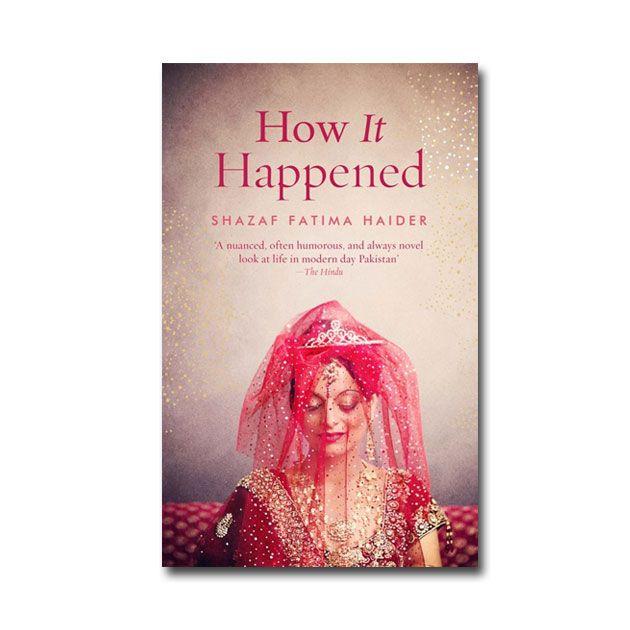 How It Happened by Shazaf Fatima