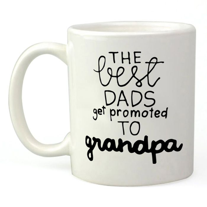 Best Dads Get Promoted to Grandpa
