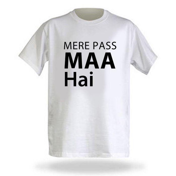 Mere Pass Maa Hai T-Shirt