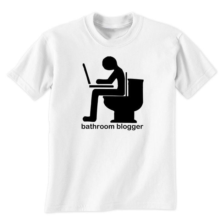 Bathroom Blogger T-Shirt