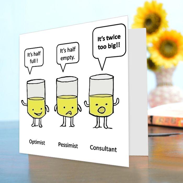 Optimist, Pessimist & Consultant Funny Card