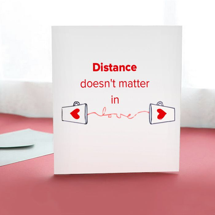 Distance Doesn't Matter In Love