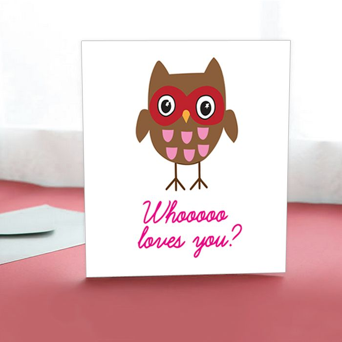 Whooooo Loves you?