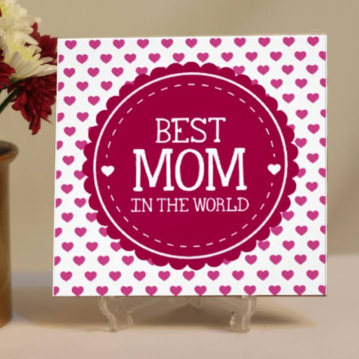 Best Mom In The World Tile