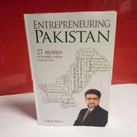 Entrepreneuring Pakistan 27 Stories