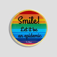 SMILE! LET IT BE AN EPIDEMIC