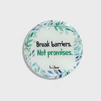 BREAK BARRIERS, NOT PROMISES (MAGNET)