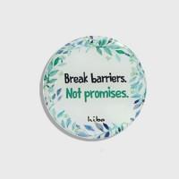 BREAK BARRIERS, NOT PROMISES (MAGNET)